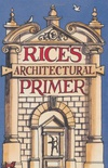 Rices Architectural Primer