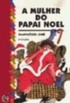 A Mulher Do Papai Noel