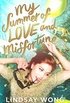 My Summer of Love and Misfortune
