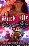 Buck Me... For Valentine
