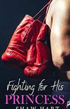Fighting for His Princess