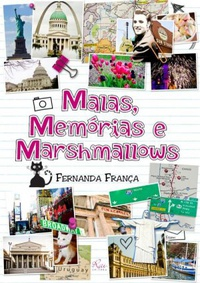 Malas, Mem�rias e Marshmallows