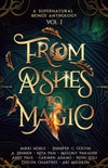 From Ashes to Magic