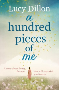 A Hundred Pieces of Me: A gorgeous and uplifting summer read (English Edition)