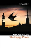 The Happy Prince And Other Stories - Collins Classics - Harper Collins (Uk)