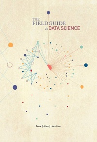 Field Guide to Data Science