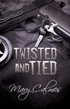 Twisted and Tied