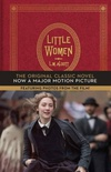 Little Women: The Original Classic Novel with Photos from the Major Motion Picture