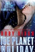 Ice Planet Holiday
