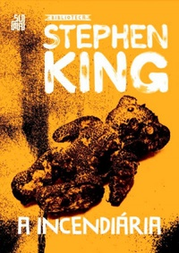 A incendiária, Stephen King