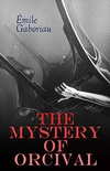 The Mystery of Orcival (English Edition)