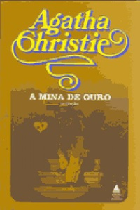 A Mina de Ouro (The Golden Ball and Other Stories)