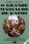 O Grande Massacre de Gatos