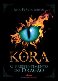Kôra - O Pressentimento do Dragão