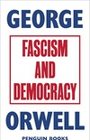 Fascism and Democracy (Great Orwell) (English Edition)