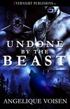 Undone by the Beast (English Edition)