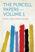 The Purcell Papers  Volume 1 (English Edition)