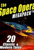 The Space Opera MEGAPACK ®: 20 Modern and Classic Science Fiction Tales (English Edition)