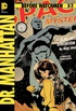 Before Watchmen: Dr. Manhattan #2