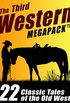 The Third Western Megapack: 22 Classic Tales of the Old West (English Edition)