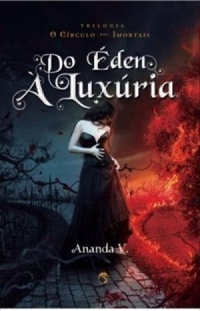 Do Éden à Luxúria