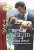 One Baby, Two Secrets (Billionaires and Babies Book 2492) (English Edition)