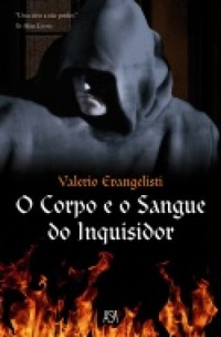 O Corpo e o Sangue do Inquisidor
