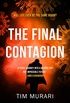 The Final Contagion: A Virus Pandemic Thriller (English Edition)