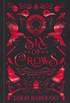 Six of Crows: Collector