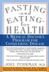 Fasting - and Eating - for Health