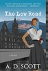 The Low Road: A Novel (The Highland Gazette Mystery Series Book 5) (English Edition)