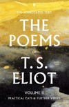 The Poems of T. S. Eliot, vol. II