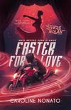 Faster for Love