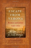 Escape from Verona - Romeo and Juliet part Two