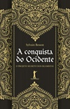 A Conquista do Ocidente