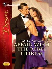 Affair with the Rebel Heiress (Harlequin Desire Book 1990) (English Edition)