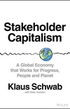 Stakeholder Capitalism: A Global Economy that Works for Progress, People and Planet (English Edition)