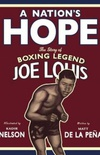 A Nation's Hope — The Story of Boxing Legend Joe Louis
