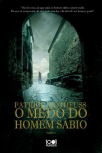 O Temor do Sábio - Parte 1