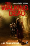 The Walking Dead - Declínio