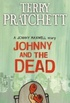 Johnny and the Dead (Johnny Maxwell #2)
