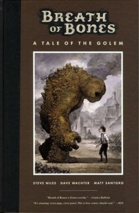 Breath of Bones, a Tale of the Golem
