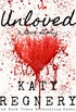 Unloved - A Love story