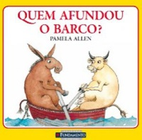 Quem Afundou o Barco? (Who Sank the Boat?)
