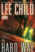 The Hard Way: A Jack Reacher Novel