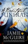 A Beautiful Funeral