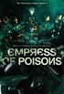 Empress Of Poisons