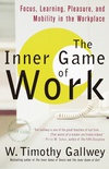 The Inner Game of Work