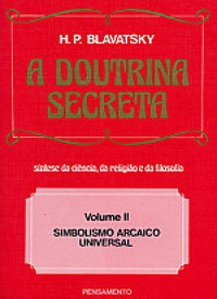 A Doutrina Secreta Vol. II