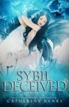 Sybil Deceived
